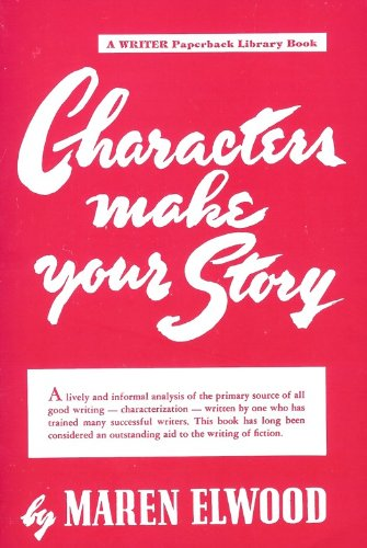 9780871160195: Characters Make Your Story