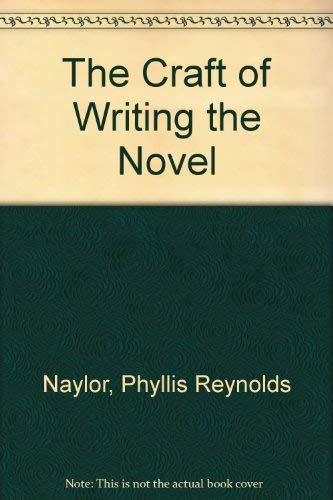 9780871161536: The Craft of Writing the Novel