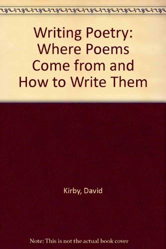 9780871161598: Writing Poetry: Where Poems Come from and How to Write Them