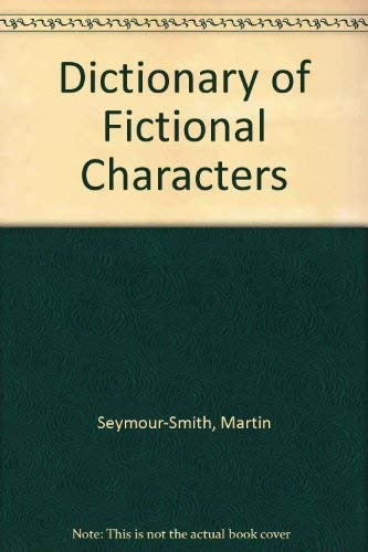 9780871161666: Dictionary of Fictional Characters