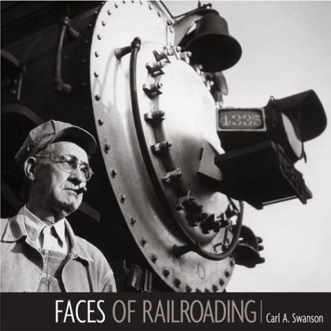 9780871162083: FACES OF RAILROADING: Portraits of America's greatest industry