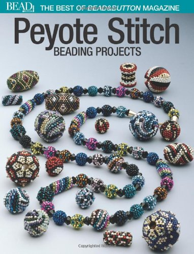 9780871162182: Peyote Stitch: Beading Projects