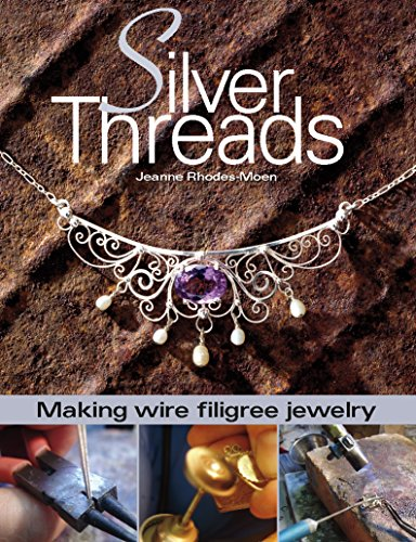 9780871162212: Silver Threads: Making Wire Filigree Jewelry