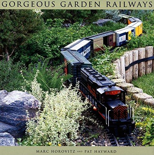 Gorgeous Garden Railways: Horovitz, Marc, Hayward,