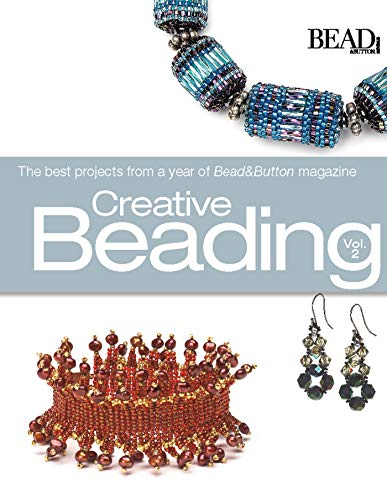 9780871162441: Creative Beading: The Best Projects from a Year of Bead & Button Magazine