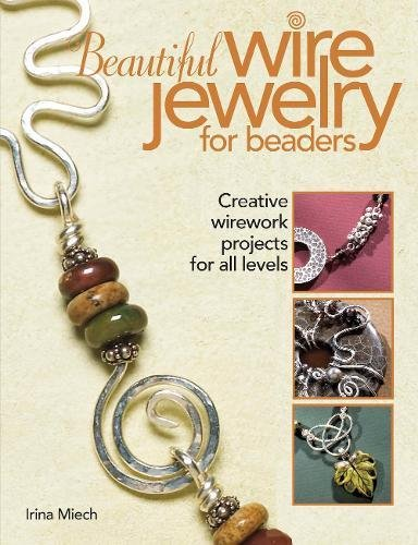 9780871162649: Beautiful Wire Jewelry for Beaders: Creative Wirework Projects for All Levels