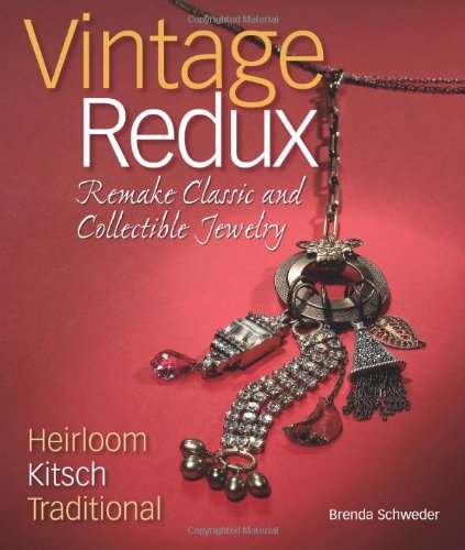 9780871162663: Vintage Redux: Remake Classic and Collectible Jewelry