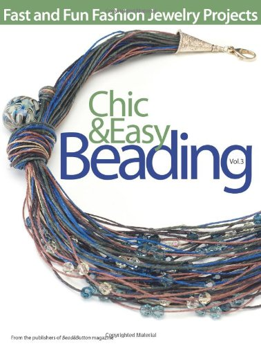 9780871162779: Chic and Easy Beading, Vol. 3