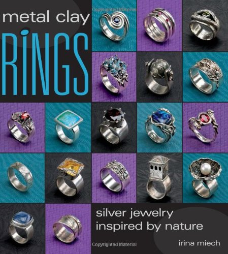9780871162786: Metal Clay Rings: Silver Jewelry Inspired by Nature