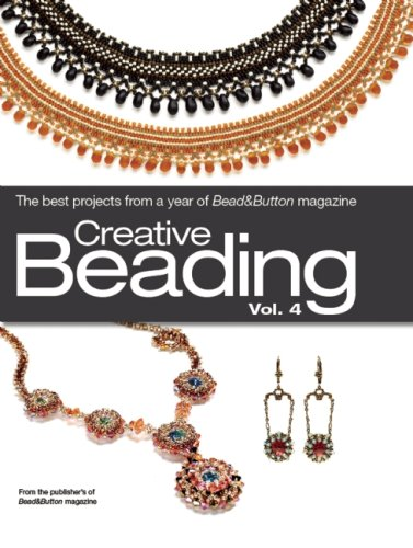 9780871162892: Creative Beading, Vol. 4: The Best Projects from a Year of Bead&Button Magazine