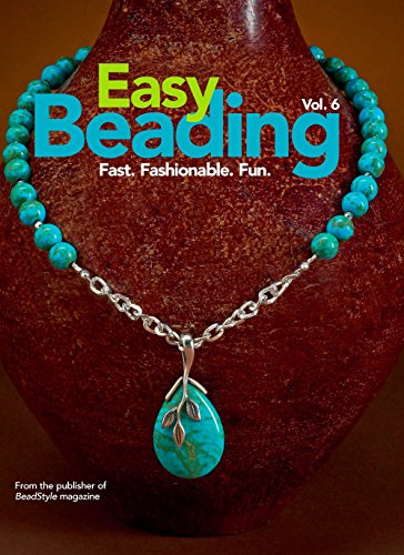 9780871162915: Easy Beading Vol. 6: Fast. Fashionable. Fun.