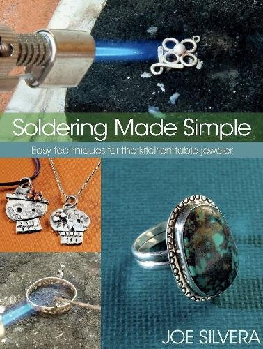 9780871164063: Soldering Made Simple: Easy Techniques for the Kitchen-Table Jeweler