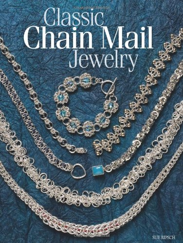 9780871164070: Classic Chain Mail Jewelry: A treasury of weaves