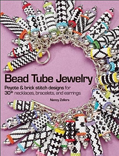 9780871164179: Bead Tube Jewelry: Peyote and Brick Stitch Designs for 30+ Necklaces, Bracelets, and Earrings