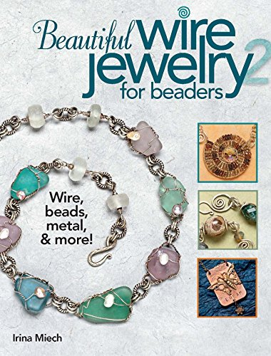 9780871164186: Beautiful Wire Jewelry for Beaders 2: Wire, Beads, Metal, & More