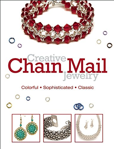 9780871164216: Creative Chain Mail Jewelry: Colorful-sophisticated-classic