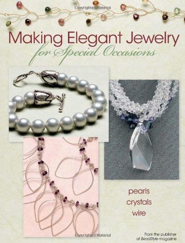 9780871164254: Making Elegant Jewelry for Special Occasions