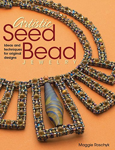 9780871164292: Artistic Seed Bead Jewelry: Ideas and Techniques for Original Designs
