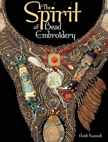 9780871164384: The Spirit of Bead Embroidery