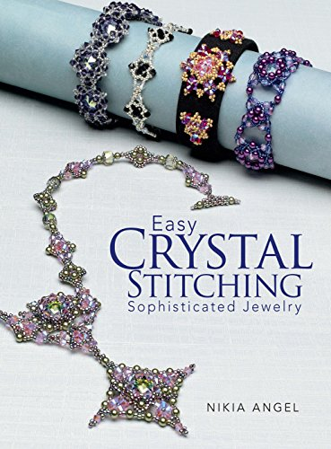 9780871164391: Easy Crystal Stitching, Sophisticated Jewelry