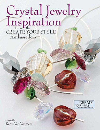 9780871167019: Crystal Jewelry Inspiration from the Create Your Style Ambassadors