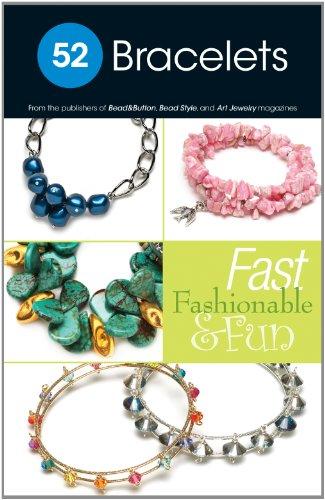 9780871167132: 52 Bracelets: Fast, Fashionable & Fun