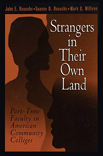 9780871172839: Strangers in Their Own Land: Part-Time Faculty in American Community Colleges