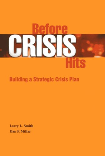 Before Crisis Hits: Building a Strategic Crisis: Larry Lorenzo Smith,