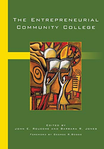 9780871173676: The Entrepreneurial Community College