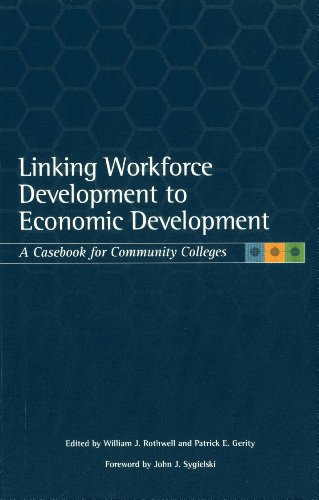 9780871173836: Linking Workforce Development to Economic Development: A Casebook for Community Colleges