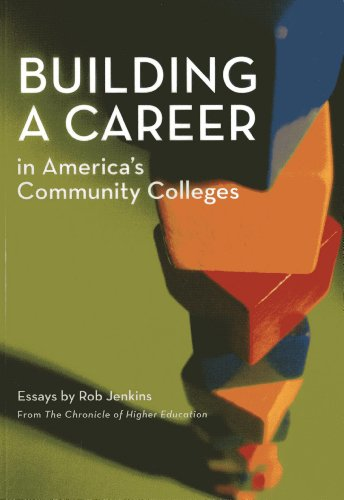 9780871173942: Building a Career in America's Community Colleges