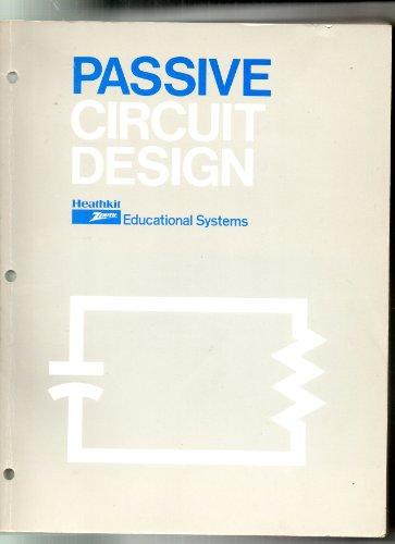 9780871190208: Passive Circuit Design (Engineering Design)