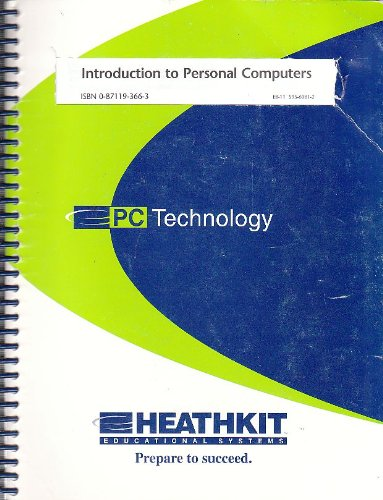9780871193667: Introduction to Personal Computers (Heathkit Educational Systems; PC Technology)