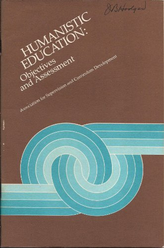 9780871200891: Humanistic Education: Objectives and Assessment
