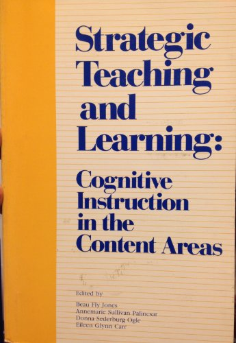 9780871201478: Strategic Teaching and Learning: Cognitive Instruction in the Content Areas