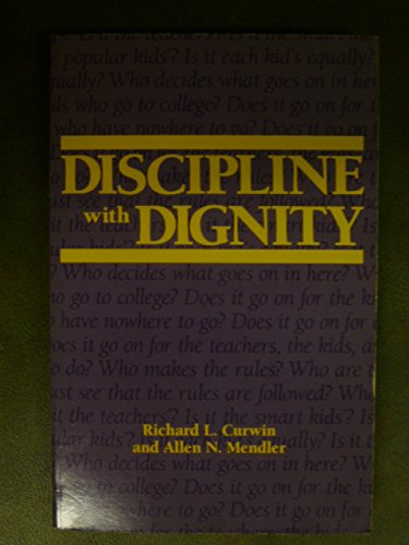 9780871201546: Discipline with Dignity