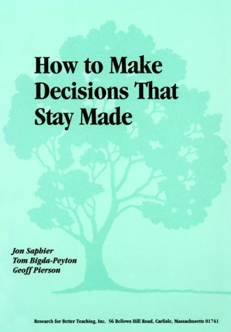 9780871201638: How to Make Decisions That Stay Made