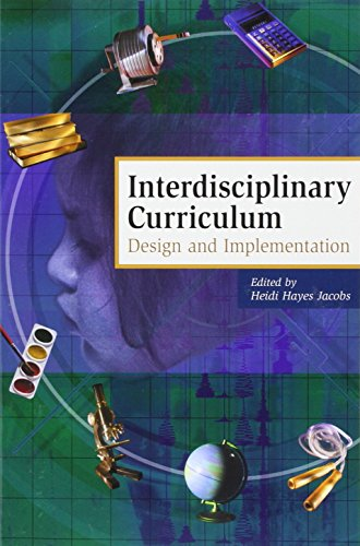 INTERDISCIPLINARY CURRICULUM: Design and Implementation