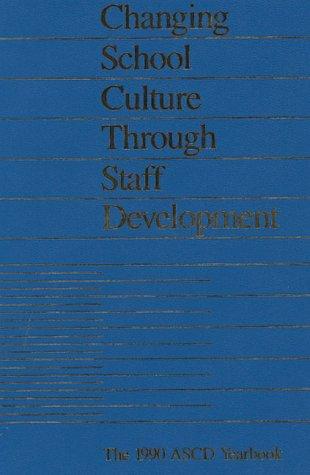 Changing School Culture Through Staff Development (1990: David Hopkins, Bruce