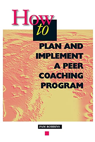 9780871201843: How to Plan and Implement a Peer Coaching Program