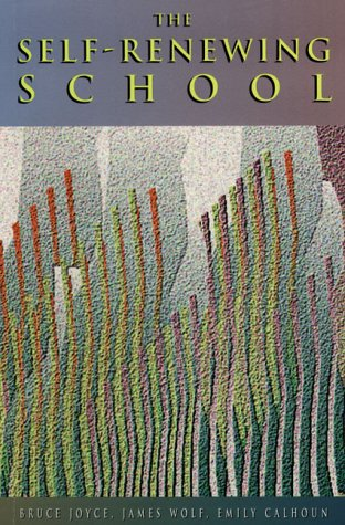 The Self-Renewing School: Bruce Joyce, James