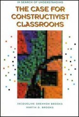 9780871202116: The Case for Constructivist Classrooms