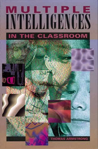 9780871202307: Multiple Intelligences in the Classroom