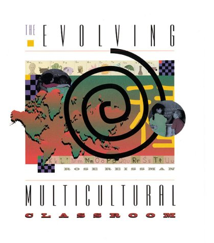 9780871202338: The Evolving Multicultural Classroom