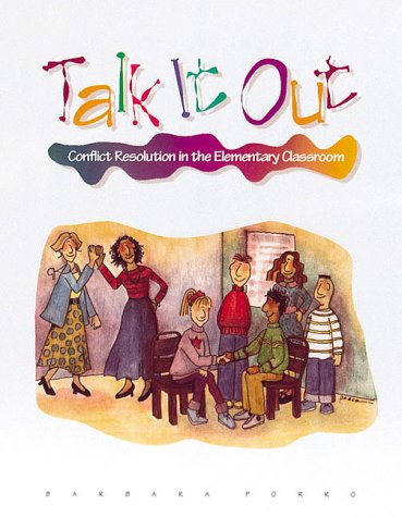 9780871202628: Talk It Out: Conflict Resolution in the Elementary Classroom