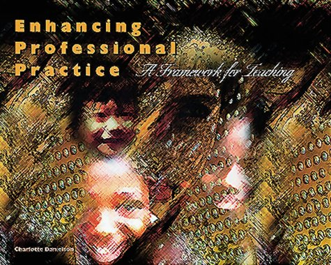 9780871202697: Enhancing Professional Practice: A Framework for Teaching