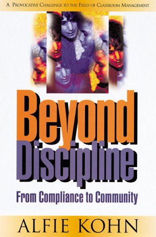 9780871202703: Beyond Discipline: From Compliance to Community