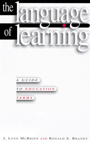 9780871202741: The Language of Learning: A Guide to Education Terms