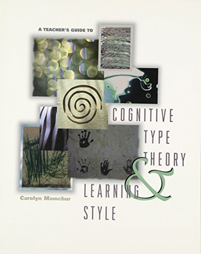 9780871202789: A Teacher's Guide to Cognitive Type Theory & Learning Style