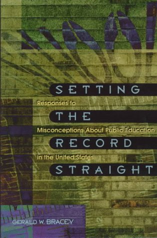 9780871202796: Setting the Record Straight: Responses to Misconceptions About Public Education in the United States